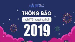 Thông Báo Lịch Nghỉ Tết Dương Lịch Năm 2019